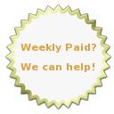 Weekly Paid